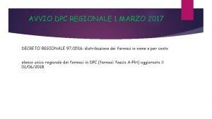 AVVIO DPC REGIONALE 1 MARZO 2017 DECRETO REGIONALE