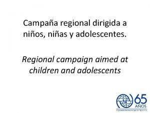 Campaa regional dirigida a nios nias y adolescentes