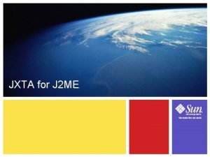 JXTA for J 2 ME 14 1 Learning