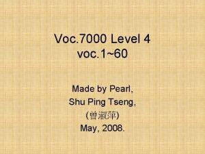 Voc 7000 Level 4 voc 160 Made by