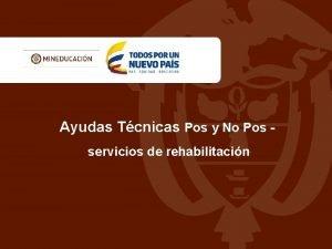 Ayudas Tcnicas Pos y No Pos servicios de