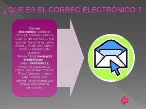 QUE ES EL CORREO ELECTRONICO Correo electrnico correoe
