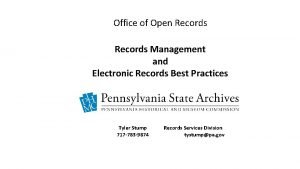 Office of Open Records Management and Electronic Records