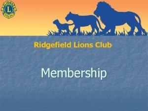 Ridgefield Lions Club Membership Who Are Lions n