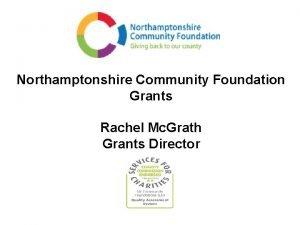 Northamptonshire Community Foundation Grants Rachel Mc Grath Grants