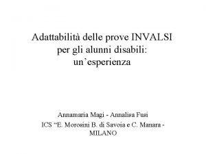 Adattabilit delle prove INVALSI per gli alunni disabili