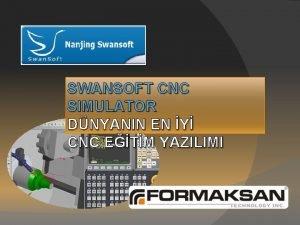 SWANSOFT CNC SIMULATOR DNYANIN EN Y CNC ETM