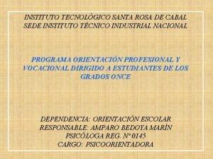 INSTITUTO TECNOLGICO SANTA ROSA DE CABAL SEDE INSTITUTO