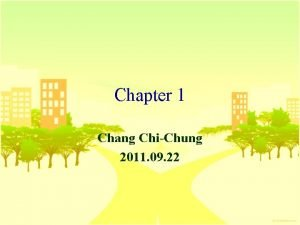 Chapter 1 Chang ChiChung 2011 09 22 n