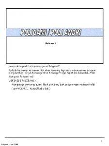 Release 1 Kenapa kita perlu belajar mengenai Poligami