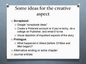 Some ideas for the creative aspect O Scrapbook