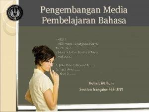 Pengembangan Media Pembelajaran Bahasa Rohali M Hum Section