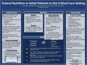 Enteral Nutrition in Adult Patients in the Critical