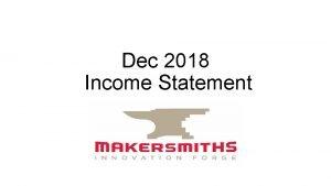 Dec 2018 Income Statement Dec 2018 Income 41010