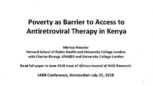 Poverty as Barrier to Access to Antiretroviral Therapy