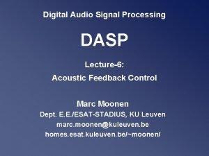 Digital Audio Signal Processing DASP Lecture6 Acoustic Feedback