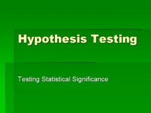 Hypothesis Testing Statistical Significance Statistical Decision Making Public