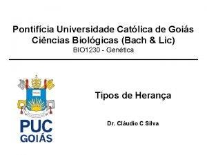 Pontifcia Universidade Catlica de Gois Cincias Biolgicas Bach