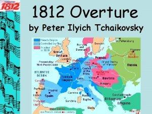 1812 Overture by Peter Ilyich Tchaikovsky Overture Background