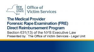 The Medical Provider Forensic Rape Examination FRE Direct