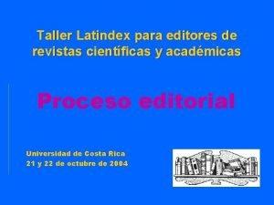 Taller Latindex para editores de revistas cientficas y