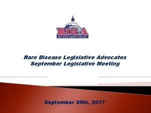 Rare Disease Legislative Advocates September Legislative Meeting September