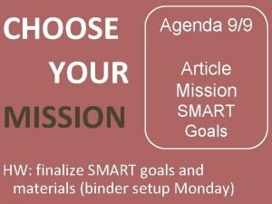 CHOOSE YOUR MISSION Agenda 99 Article Mission SMART