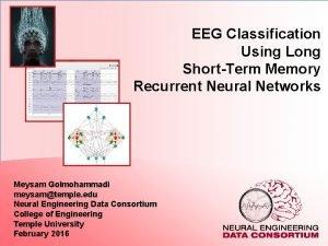EEG Classification Using Long ShortTerm Memory Recurrent Neural