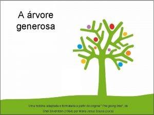 A rvore generosa Uma histria adaptada e formatada