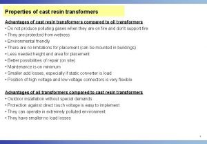 Properties of cast resin transformers Advantages of cast