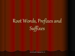 Root Words Prefixes and Suffixes Second Grade Language
