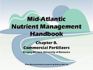 MidAtlantic Nutrient Management Handbook Chapter 8 Commercial Fertilizers