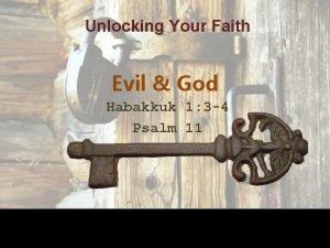 Unlocking Your Faith Evil God Habakkuk 1 3