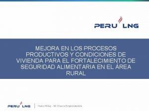 MEJORA EN LOS PROCESOS PRODUCTIVOS Y CONDICIONES DE