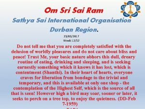 Om Sri Sai Ram Sathya Sai International Organisation