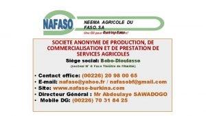 NEEMA AGRICOLE DU FASO SA Burkina Faso Une