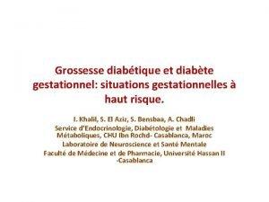 Grossesse diabtique et diabte gestationnel situations gestationnelles haut