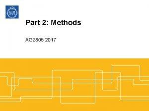 Part 2 Methods AG 2805 2017 Formalities Runs