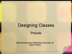 Designing Classes Prelude Data Structures and Abstractions with