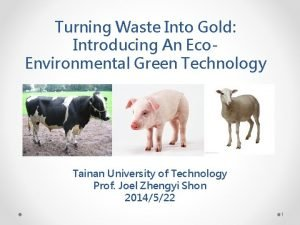 Turning Waste Into Gold Introducing An Eco Environmental