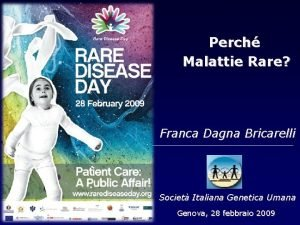 Perch Malattie Rare Franca Dagna Bricarelli Societ Italiana