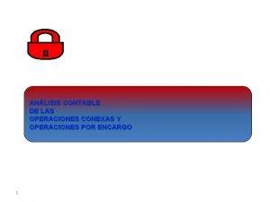 ANLISIS CONTABLE DE LAS OPERACIONES CONEXAS Y OPERACIONES