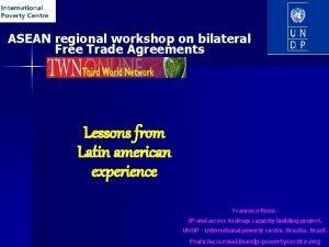 ASEAN regional workshop on bilateral Free Trade Agreements