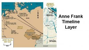Anne Frank Timeline Layer 1933 Margot and Anne
