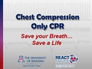 Save your Breath Save a Life Sudden Cardiac
