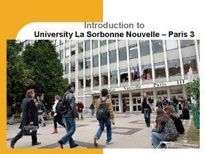 Introduction to University La Sorbonne Nouvelle Paris 3