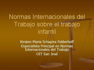 Normas Internacionales del Trabajo sobre el trabajo infantil