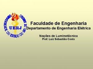 Faculdade de Engenharia Departamento de Engenharia Eltrica Noes