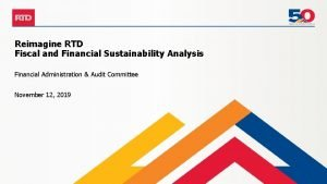 Reimagine RTD Fiscal and Financial Sustainability Analysis Financial