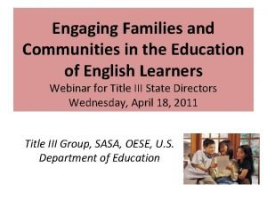 Engaging Families and Communities in the Education of